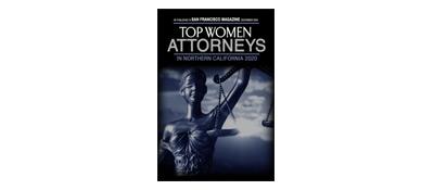 San Francisco Magazine Top Women Attorneys in Northern California